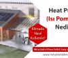 Heat Pump Nedir? Klimada Nasıl Kullanılır?