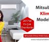 2017'de En Çok Tavsiye Edilen Mitsubishi Klima Modelleri