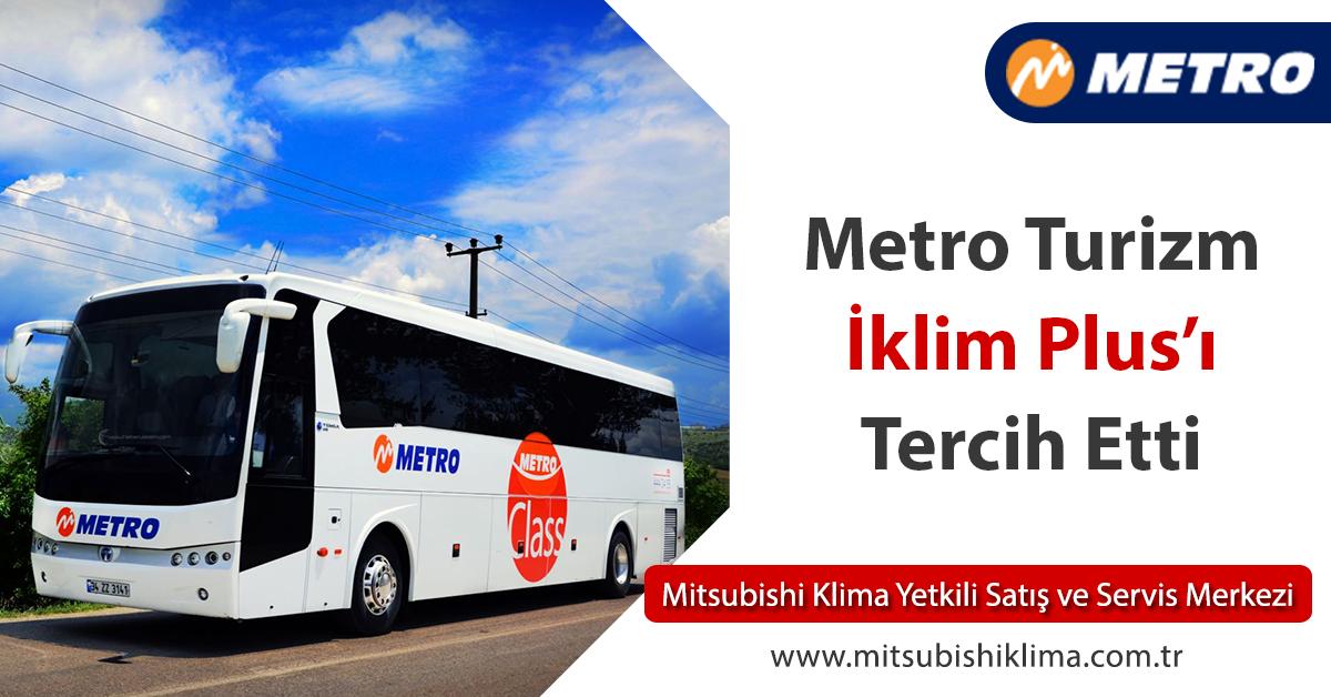 Metro Turizm Ofis Klimalarında İklim Plus'ı Tercih Etti!
