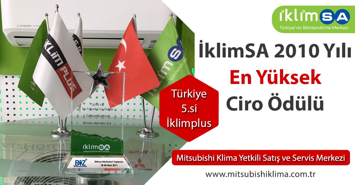 İklimSA 2010 Yılı En Yüksek Ciro Ödülü Türkiye 5.si İklim Plus